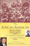 African-American Soldier From Crispus Attucks to Colin Powell