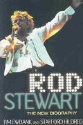 Rod Stewart The New Biography