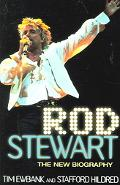 Rod Stewart The New Biography