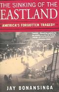 Sinking Of The Eastland America's Forgotten Tragedy