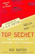 Top Secret The Dictionary of Espionage and Intelligence
