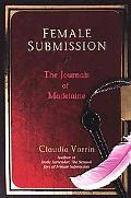 Female Submission The Journals of Madelaine
