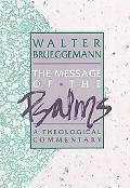 Message of the Psalms A Theological Commentary