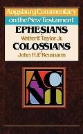 Augsburg Commentary on the New Testament: Ephesians, Colossians - Walter F. Taylor - Hardcover