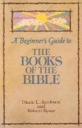 Beginner's Guide to the Books of the Bible