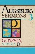 Augsburg Sermons 3 Gospels, Series B