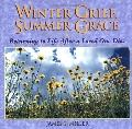 Winter Grief, Summer Grace Returning to Life After a Loved One Dies