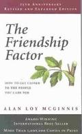Friendship Factor How to Get Closer to the People You Care for