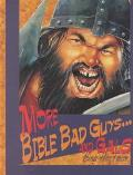 More Bible Bad Guys and Gals