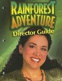 Rainforest Adventure Director Guide (Rainforest Adventures)