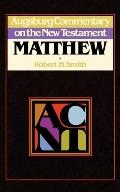 Augsburg Commentary on the New Testament: Matthew