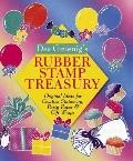 Dee Gruenig's Rubber Stamp Treasury: Original Ideas for Creative Stationery, Party Paper and...