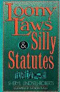 Loony Laws and Silly Statutes