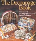 Decoupage Book More Than 60 Decorative Projects Using Simple Techniques