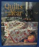 Quilts Around the Year: Classic Quilts & Projects for Every Season