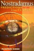 Nostradamus: Predictions for the 21st Century