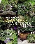 Art of Japanese Gardens Designing & Making Your on Peaceful Space