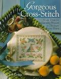 Gorgeous Cross-Stitch: More than 60 Enchanting Projects to Decorate Every Room - Chris Ranki...