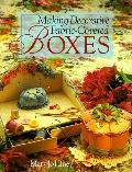 Making Decorative Fabric-Covered Boxes - Mary Jo Hiney - Paperback