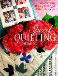 Speed Quilting: Projects Using Rotary Cutting and Other Shortcuts - Cheryl Fall - Paperback