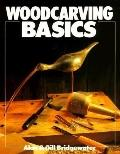 Woodcarving Basics - Alan Bridgewater - Paperback