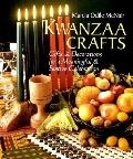 Kwanzaa Crafts: Gifts and Decorations for a Meaningful and Festive Celebration