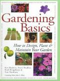 Gardening Basics: How to Design, Plant and Maintain Your Garden - Kenneth A. Beckett - Hardc...