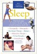 Sleep Practical Ways to Restore Health Using Complementary Medicine