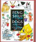 Feng Shui for Dogs: By Dogs for Dogs