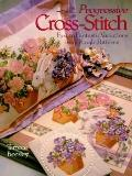 Progressive Cross-Stitch: Fast to Fantastic Variations from Single Patterns