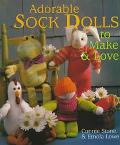 Adorable Sock Dolls to Make and Love