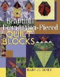Beautiful Foundation-Pieced Quilt Blocks - Mary Jo Hiney - Hardcover