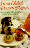 Great Diabetic Desserts & Sweets - Karin Cadwell - Paperback