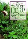 Complete Herb Gardener