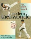 Modern Taekwondo The Official Training Manual