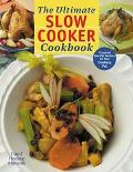 Ultimate Slow Cooker Cookbook Flavorful One-Pot Recipes for Your Crockery Pot