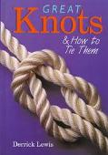 Great Knots and how to Tie Them - Derrick Lewis - Hardcover