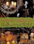 Ghostly Frights for Halloween Nights - Shauna Mooney Mooney Kawasaki - Hardcover