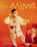 Be a Mime