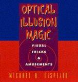 Optical Illusion Magic: Visual Tricks & Amusements