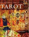 Illustrated Guide to Tarot