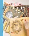 Quick & Easy Trompe l'Oeil: Decorative Painting on Walls, Furniture, Frames & More - Jocelyn...