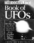 Complete Book of UFOs: An Investigation into Alien Contacts and Encounters - Jenny Randles -...