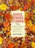 Flower Remedies Handbook: Emotional Healing and Growth with Bach and Other Flower Essences -...