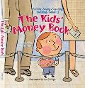 Kids' Money Book Earning, Saving, Spending, Investing, Donating