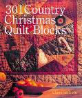 301 Country Christmas Quilt Blocks - Cheri Saffiote - Hardcover