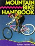 Mountain Bike Handbook - Robert Van Der Plas - Paperback