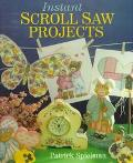 Instant Scroll Saw Projects
