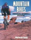 Mountain Bikes Maintaining, Repairing & Upgrading