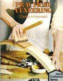 Practical Veneering (Home Craftsman Series)